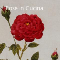Rose in Cucina